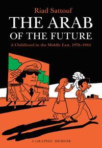 The Arab of the Future 1-Riad Sattouf