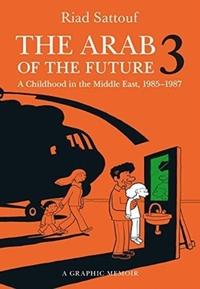 The Arab of the Future 3-Riad Sattouf