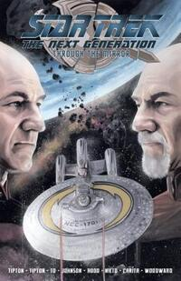 Star Trek - the Next Generation - Through the Mirror-David Tipton, Scott Tipton