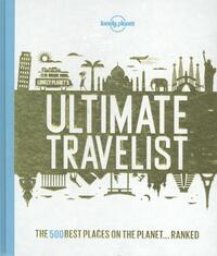 Lonely Planet's - Ultimate Travelist-Lonely Planet