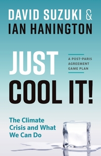 Just Cool It!-David Suzuki, Ian Hanington