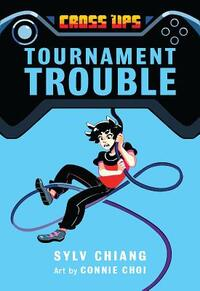 Tournament Trouble-Sylv Chiang