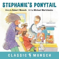Stephanie's Ponytail-Robert Munsch
