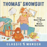 Thomas' Snowsuit-Robert Munsch