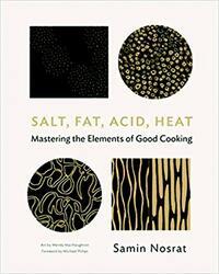 Salt, Fat, Acid, Heat-Samin Nosrat