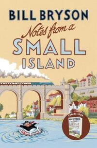 Notes from A Small Island-Bill Bryson