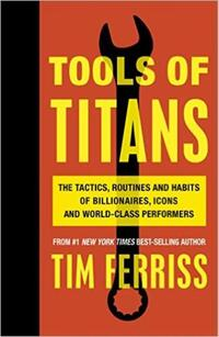 Tools of titans-Timothy Ferriss