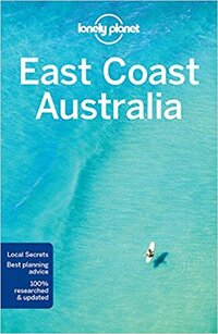 Lonely Planet - East Coast Australia-Lonely Planet