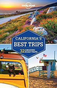 Lonely Planet - California's Best Trips-Sara Benson