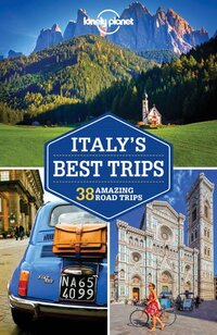Lonely Planet - Italy's Best Trips-Lonely Planet