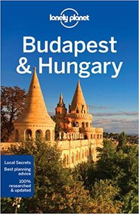 Lonely Planet - Budapest & Hungary-Lonely Planet