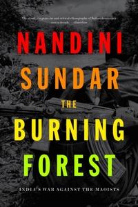 The Burning Forest-Nandini Sundar