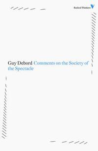 Comments on the Society of the Spectacle-Guy Debord