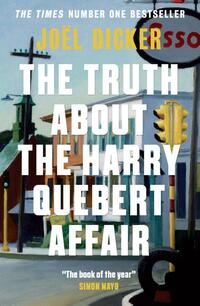 Truth about the Harry Quebert Affair-Joël Dicker