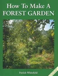 How to Make a Forest Garden-Patrick Whitefield