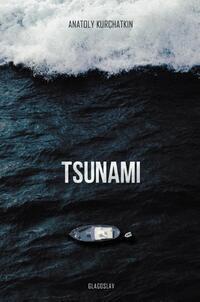 Tsunami-Anatoly Kurchatkin