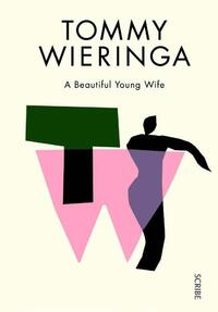 Beautiful Young Wife-Tommy Wieringa