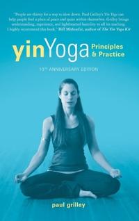 Yin Yoga-Paul Grilley