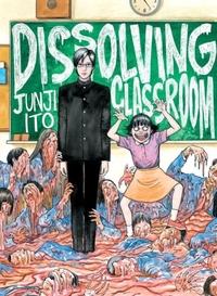 Dissolving Classroom-Junji Ito