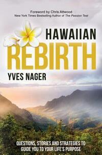 Hawaiian Rebirth-Yves Nager