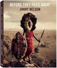 Before they pass away-Jimmy Nelson