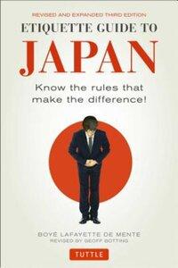 Etiquette Guide to Japan-Boye Lafayette de Mente