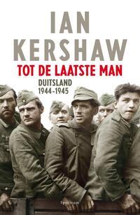 Tot de laatste man-Ian Kershaw