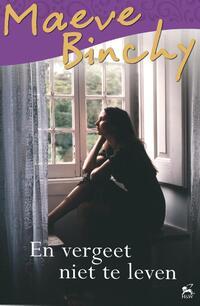 En vergeet niet te leven-Maeve Binchy-eBook