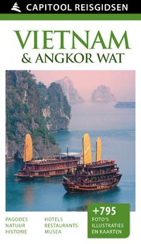 Capitool Reisgidsen: Vietnam & Angkor Wat-Andrew Forbes, Arunabh Borgohain, Claire Boobbyer, Jyoti Kumari