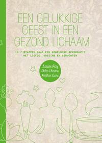 Een gelukkige geest in een gezond lichaam-Ahlea Khadro, Heather Dane, Louise Hay-eBook