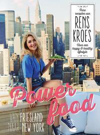 Powerfood - Van Friesland naar New York-Rens Kroes-eBook