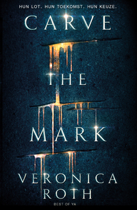Carve the Mark-Veronica Roth