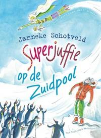 Superjuffie op de Zuidpool-Janneke Schotveld