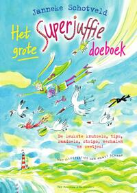 Het grote Superjuffie doeboek-Janneke Schotveld