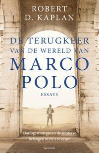 De terugkeer van de wereld van Marco Polo-Robert D. Kaplan-eBook