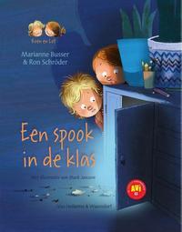 Een spook in de klas - AVI-E3-Marianne Busser, Ron Schröder