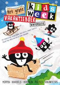 Het grote Kidsweek vakantieboek - wintereditie-Arend van Dam, Jacques Vriens, Janneke Schotveld, Mirjam Mous, Tosca Menten
