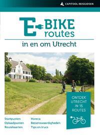 E-bikeroutes in en om Utrecht-Ad Snelderwaard-eBook
