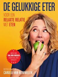 De gelukkige eter-Carola van Bemmelen-eBook