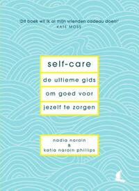 Self-care-Katia Narain Philips, Nadia Narain