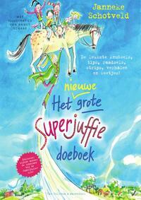Het nieuwe grote Superjuffie doeboek-Janneke Schotveld