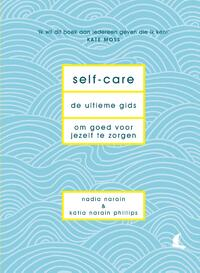 Self-care-Katia Narain Philips, Nadia Narain-eBook