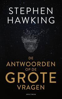 De antwoorden op de grote vragen-Stephen Hawking