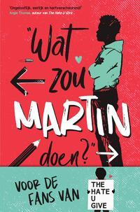 Wat zou Martin doen?-Nic Stone-eBook