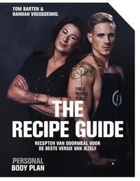 Personal Body Plan - the recipe guide-Hannah Vreugdenhil, Tom Barten