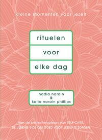 Rituelen voor elke dag-Katia Narain Philips, Nadia Narain-eBook