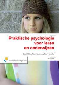 Praktische psychologie voor leren en onderwijzen-Arjan Endeman, Gert Alblas, Roel Heinstra