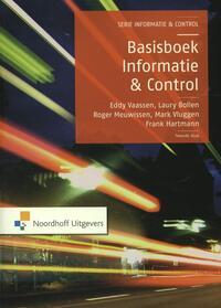 Basisboek informatie en control-E.H.J. Vaassen, Frank Hartmann, Laury Bollen, Mark Vluggen, Roger Meuwissen