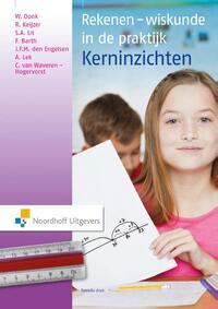 Rekenen-wiskunde in de praktijk - kerninzichten-J.F.M. den Engelsen, Ronald Keijzer, Sabine Lit, Wil Oonk