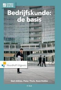 Bedrijfskunde: de basis-Gert Alblas, Kees Kokke, Peter T.H.J. Thuis